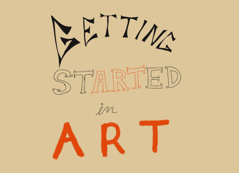"""The image depicts the words """"Getting Started in Art"""" in colorful typography on a beige background."""